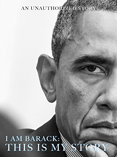 I Am Barack: This Is My Story