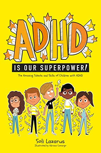 ADHD Is Our Superpower: The Amazing Talents and Skills of Children with ADHD (English Edition)