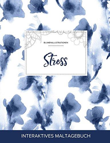 Maltagebuch Fur Erwachsene: Stress (Blumenillustrationen, Blaue Orchidee) (German Edition)