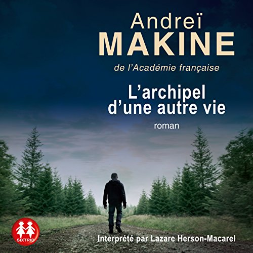 L'archipel d'une autre vie audiobook cover art