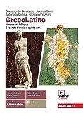 GrecoLatino. Versionario bilingue. Per il triennio dei Licei classici. Con e-book. Con espansione online