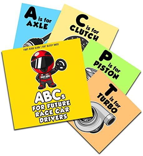ABC's For Future Race Car Drivers Alphabet Book (Baby Book, Children's Book, Toddler Book, Kids Book)
