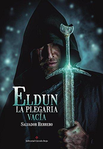 Eldun - La Plegaria Vacía eBook: Herrero, Salvador: Amazon.es ...
