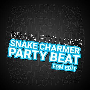 Snake Charmer Party Beat (EDM Edit)