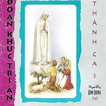 Thánh Ca 3 - Đoạn Khúc Tri Ân