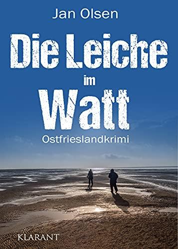Die Leiche im Watt. Ostfrieslandkrimi