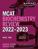 MCAT Biochemistry Review 2022-2023: Online + Book (Kaplan Test Prep)