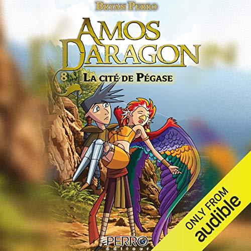 La Cité de Pégase [The City of Pegasus] audiobook cover art