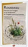 Discours sur l'origine et les fondements de l'inégalité parmi les hommes - Editions Flammarion - 01/09/2008