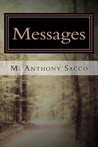 Book: Messages - Collected Poems of M Anthony Sacco by M. Anthony Sacco