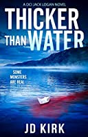 Thicker Than Water: A Scottish Detective Mystery (DCI Logan Crime Thrillers Book 2) (English Edition)