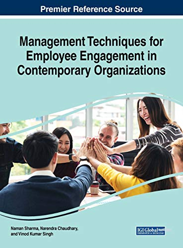 Compare Textbook Prices for Management Techniques for Employee Engagement in Contemporary Organizations Advances in Human Resources Management and Organizational Development 1 Edition ISBN 9781522577997 by Naman Sharma,Naman Sharma,Narendra Chaudhary,Vinod Kumar Singh