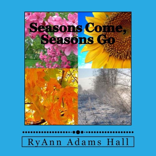 Seasons Come, Seasons Go audiobook cover art
