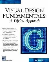 Visual Design Fundamentals: A Digital Approach (Charles River Media Graphics)
