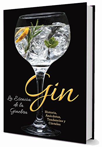 Gin: La esencia de la ginebra