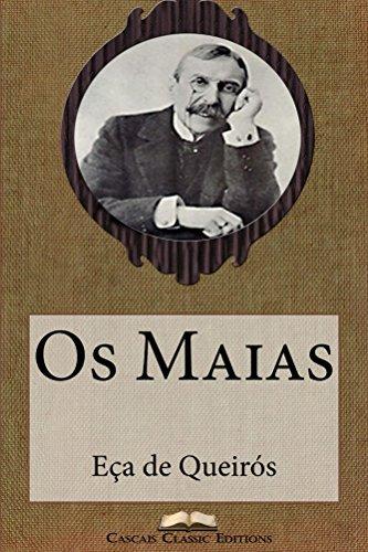Os Maias (Edição Ilustrada): Com biografia do autor e índice activo (Grandes Clássicos Luso-Brasileiros Livro 1)