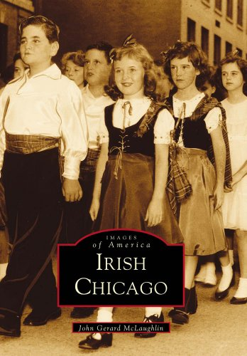 Irish Chicago (Images of America: Illinois)