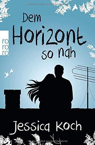 Dem Horizont so nah (Danny-Trilogie, Band 1)