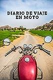 Diario de viaje en moto: Es un cuaderno para llevar un registro y un seguimiento de todas sus rutas en moto - Formato 16 x 23cm con 102 páginas - ... los amantes de las motos (Spanish Edition)