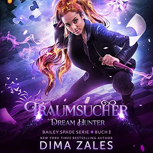 Dream Hunter – Traumsucher (Bailey Spade Serie 2) [Dream Hunter (Bailey Spade Series, Book 2)] Titelbild