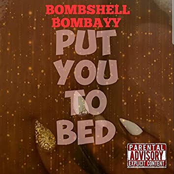 Put You to Bed (Wild)