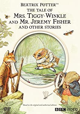 Tale of Mrs. Tiggy-Winkle & Mr. Jeremy Fisher & Other Stories (Beatrix Potter)
