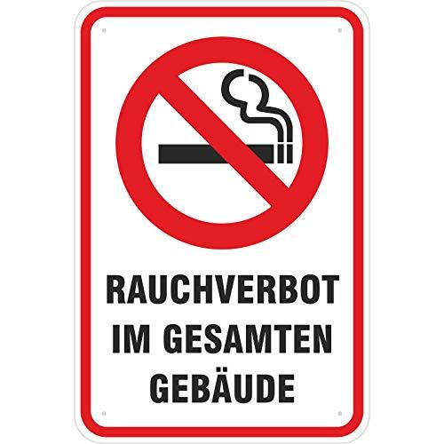 Schild Rauchverbot/Rauchen verboten im gesamten Gebäude aus Aluminium-Verbundmaterial 3mm stark 20 x 30 cm