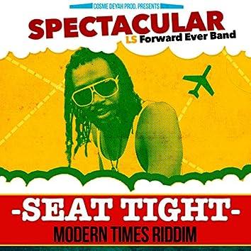 Seat Tight (Modern Times Riddim)