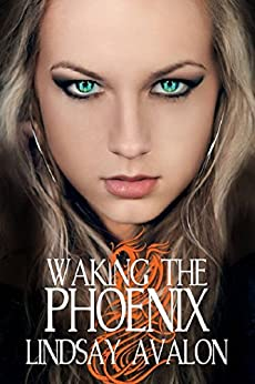 Waking the Phoenix (Mythrian Realm Series Book 2) by [Lindsay Avalon]