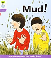 Oxford Reading Tree: Level 1+: Floppy's Phonics Fiction: Mud! by Roderick Hunt(2011-05-13)