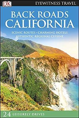 DK Eyewitness Back Roads California (Travel Guide)