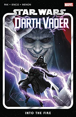 Star Wars: Darth Vader by Greg Pak Vol. 2: Into the Fire...