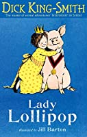 Lady Lollipop (Lollipop Stories)
