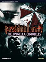 Resident Evil - The Umbrella Chronicles Official Guide de Future Press