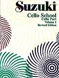Suzuki Cello School -Volume 1 (Revised): Cello Part (English Edition)
