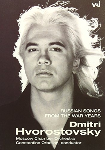 Dmitri Hvorostovsky - Russian Songs From The War Years [2003] [DVD]