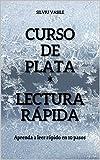 CURSO DE PLATA * LECTURA RÁPIDA (La cultura del valor)