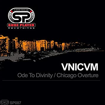 Ode To Divinity / Chicago Overture