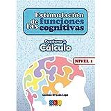 Estimulación de las funciones cognitivas nivel 1.Cálculo - Cuaderno 2 / Editorial GEU/ Desde 7 años / Refuerza habilidad mental / Para deterioro mental