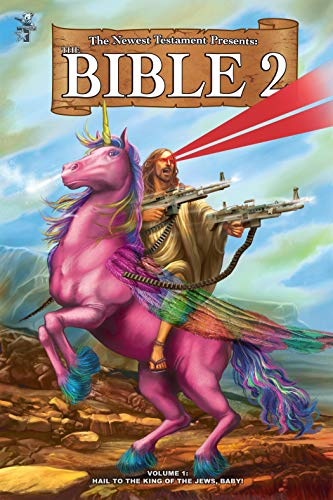 The Bible 2: Hail to the King of the Jews, Baby!