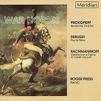Prokofiev, Debussy, Rachmaninoff: War Horses