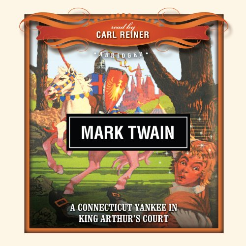 A Connecticut Yankee in King Arthur's Court  Audiolibri