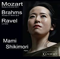 Shikimori: Rondo/ Sonata/ La Valse (Mami Shikimori) (Claudio Records : CR6002-2) by Mami Shikimori