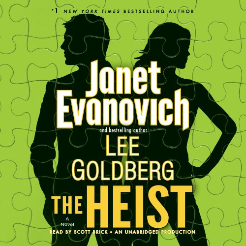 The Heist     A Novel              By:                                                                                                                                 Janet Evanovich,                                                                                        Lee Goldberg                               Narrated by:                                                                                                                                 Scott Brick                      Length: 8 hrs and 26 mins     4,615 ratings     Overall 4.2