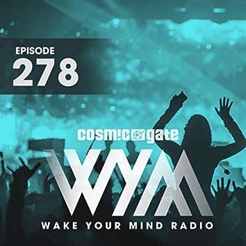 Wake Your Mind Radio 278