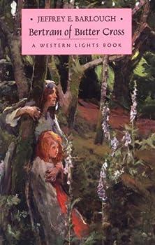 Bertram of Butter Cross - Book #4 of the Western Lights