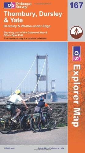 OS Explorer map 167 : Thornbury, Dursley & Yate