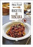 Ricette di Toscana: la Cucina Toscana: 1