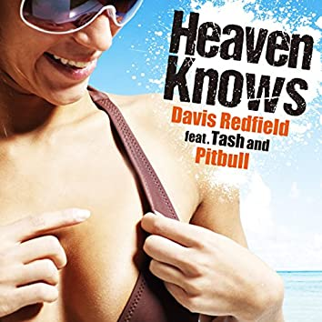 Heaven Knows (feat. Tash & Pitbull)