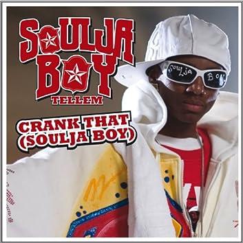 Crank That (Soulja Boy) (Crank That (William Geslin Remix))